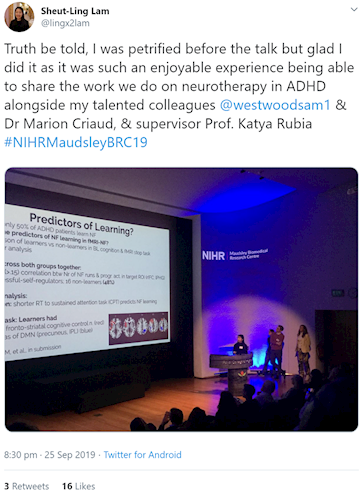 Tweet from @lingx2lam: Truth be told, I was petrified before the talk but glad I did it as it was such an enjoyable experience being able to share the work we do on neurotherapy in ADHD alongside my talented colleagues  @westwoodsam1  & Dr Marion Criaud, & supervisor Prof. Katya Rubia #NIHRMaudsleyBRC19